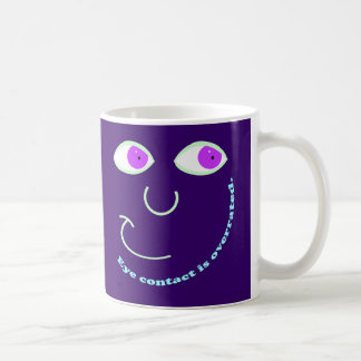 Eye Contact is Overrated Mugs