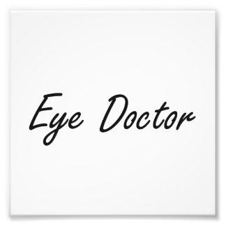 Eye Doctor Artistic Job Design Art Photo