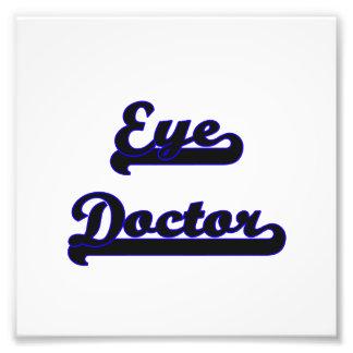 Eye Doctor Classic Job Design Art Photo