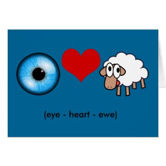 Eye-Heart-Ewe (I Love You!) Card