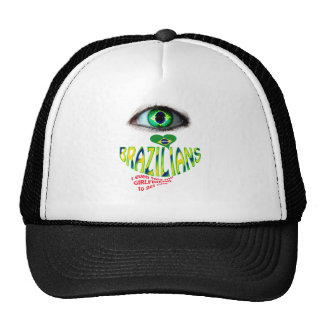 eye love Brazilians . Trucker Hat