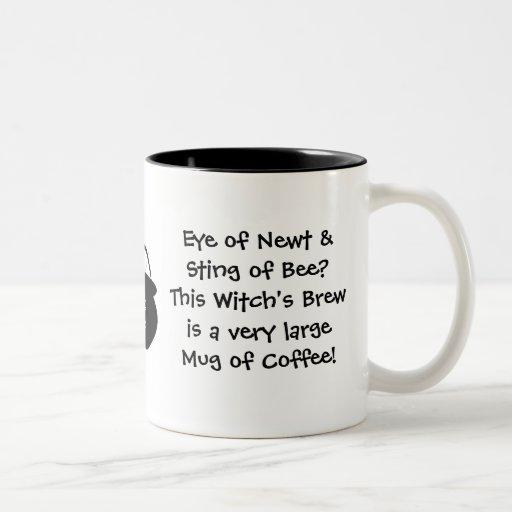 Eye of Newt.. Witch's Brew... Coffee Coffee Mug