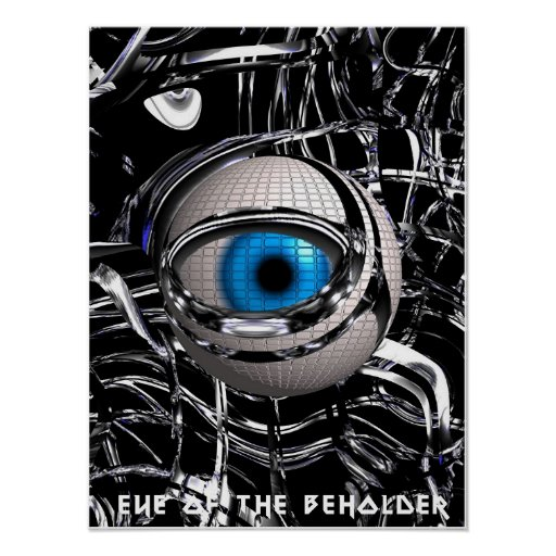 Eye of the beholder posters