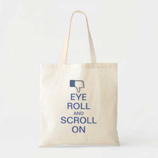 Eye Roll and Scroll On Snarky Facebook Tote Bag