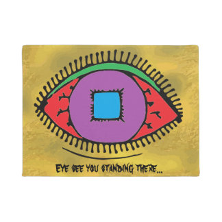 Eye see you standing there Cool Eye Design Doormat