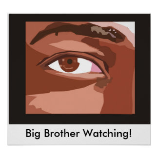 eye_shape_1, Big Brother Watching! Poster