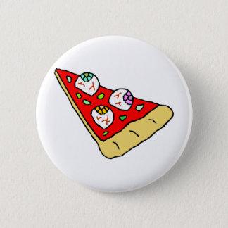 Eyeball Pizza 6 Cm Round Badge