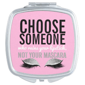 Eyelash Makeup Girly Pink Inspirational Quote Compact Mirror