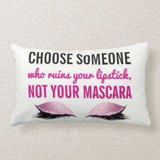 Eyelash Makeup Inspirational Quote Typography Lumbar Cushion