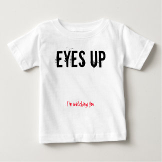 Eyes up baby shirt