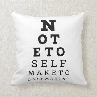 Eyesight Test Note To Self Make Today Amazing Cushion
