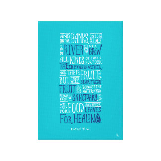 "Ezekiel 47:12 - ""Leaves for healing"" Canvas"
