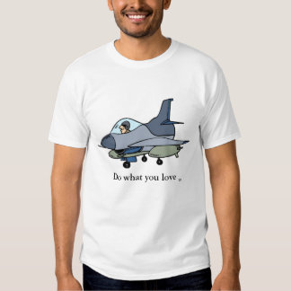 F16, Do what you love, TM Shirts
