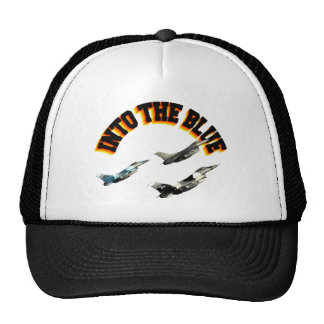 F16s INTO THE BLUE Trucker Hats