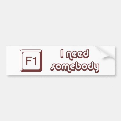 F1 - Help i need somebody