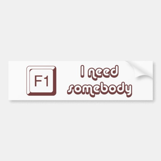 F1 - Help i need somebody Bumper Sticker