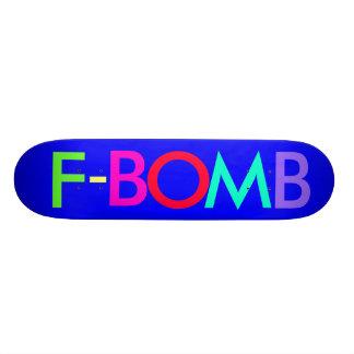 F - BOMB SKATE BOARD DECK