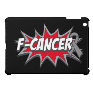 F-Brain Cancer iPad Mini Cases