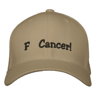 F Cancer! Embroidered Hat