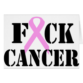 F*CK Cancer Greeting Card