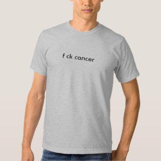 f ck cancer t shirt