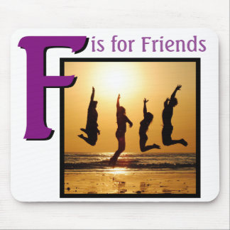 F for Friends Mouse Pad