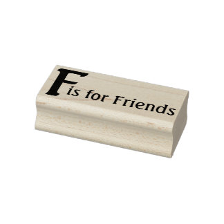 F for Friends Rubber Stamp