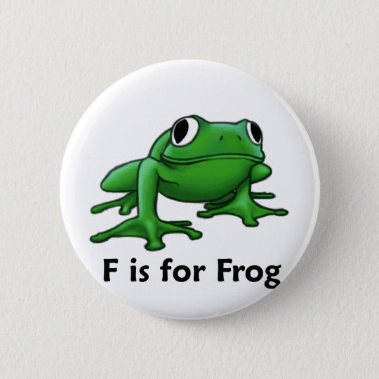 F is for Frog 6 Cm Round Badge