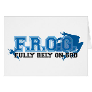 F.R.O.G. - Fully rely on God (blue) Greeting Cards