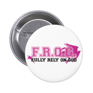 F.R.O.G. - Fully rely on God (pink) Pin