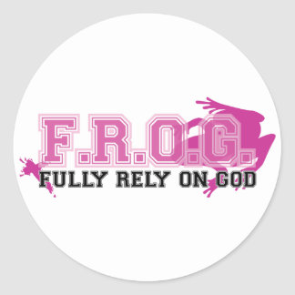 F.R.O.G. - Fully rely on God (pink) Round Sticker