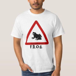 F.R.O.G. - Fully Rely on God - Sign T-Shirt