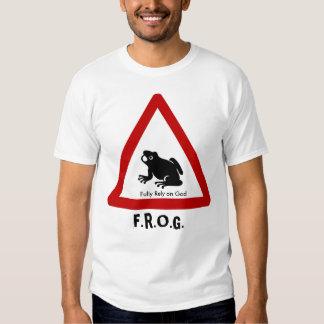F.R.O.G. - Fully Rely on God Tshirt