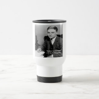 """F Scott Fitzgerald """"Action Is Character"""" Gifts Travel Mug"""
