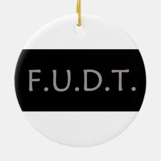 F.U.D.T. - Christmas Ornament! NO Trump! Round Ceramic Decoration