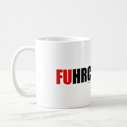F U H R C - Anti Hillarypng.png Coffee Mug