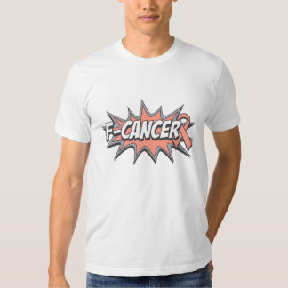F-Uterine Cancer T Shirt