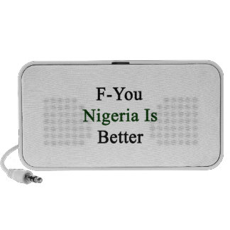 F You Nigeria Is Better iPod Speakers