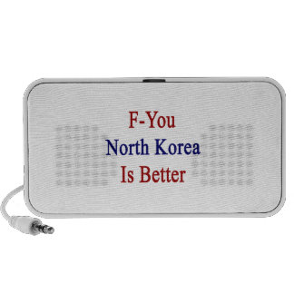 F You North Korea Is Better Notebook Speakers