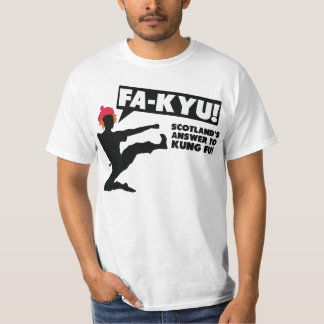 FA-KYU - Scotland's answer to Kung Fu! T-Shirt