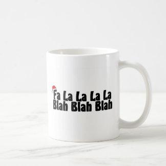 Fa La La La La Blah Blah Blah Basic White Mug