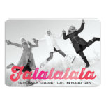 Fa La La La La Christmas Photo Holiday Greetings 13 Cm X 18 Cm Invitation Card