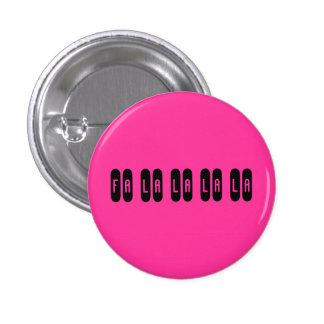 Fa la la la la - Customized 3 Cm Round Badge