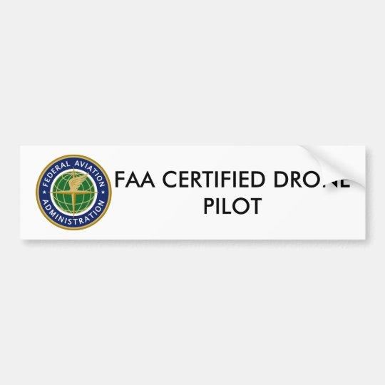 FAA CERTIFIED DRONE PILOT BUMPER STICKER