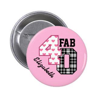 FAB 40th Birthday PINK POLKA DOTS and PLAID V02 6 Cm Round Badge