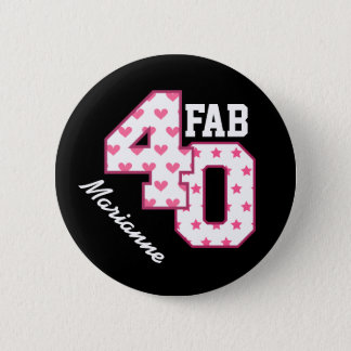 FAB 40th Birthday PINK POLKA DOTS and STARS V03 6 Cm Round Badge
