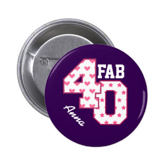 FAB 40th Birthday PINK POLKA DOTS and STARS V04 6 Cm Round Badge