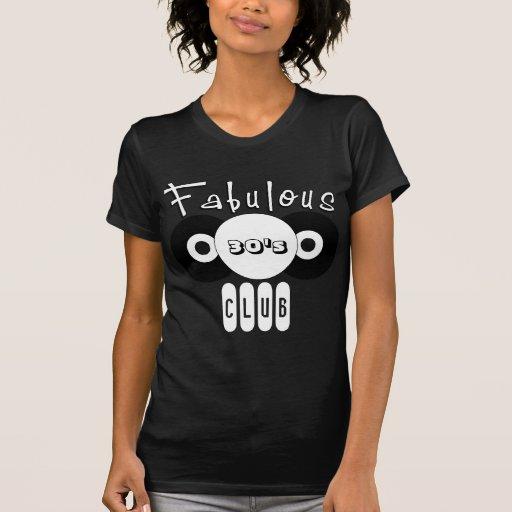 Fabulous 30's Club Shirts T-Shirts 20's 40's 50's T-shirt