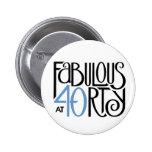 Fabulous 40 black blue Button