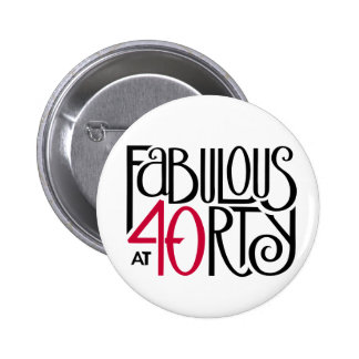 Fabulous 40 black red Button